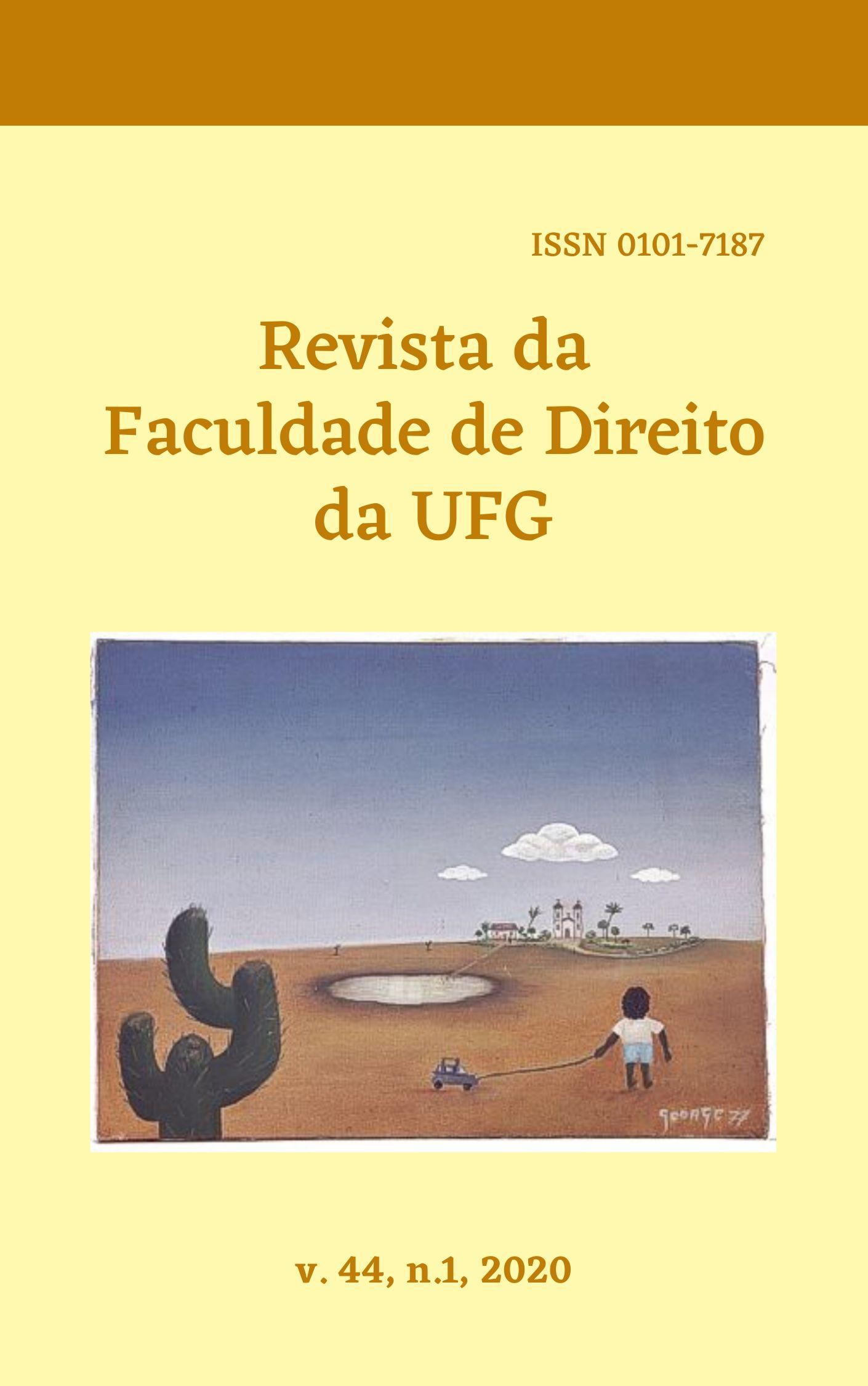 Visualizar v. 44 n. 1 (2020): REVISTA DA FACULDADE DE DIREITO DA UFG